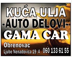 Gama-car-kuca-ulja-obrenovac-originalniautodelovi-maziva-ulja-beograd-srbija-svezakola
