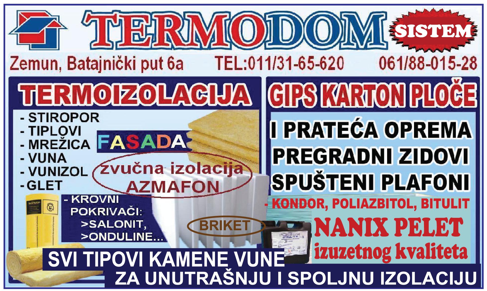 termodom-termodomzemun-sstovaristezemun-pelet-briket-ogrev-fasade-izolacija-gradjevnskimaterijal-bitulit-boje-lakovi-stiropor-reklame-zemun-gradnja
