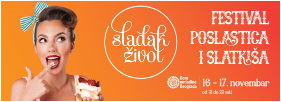 festival sladak zivot slatkisi poslastice kuhinja recepti zdrava hrana srbija festivals belgrade serbian food internacional cousine mojabaza