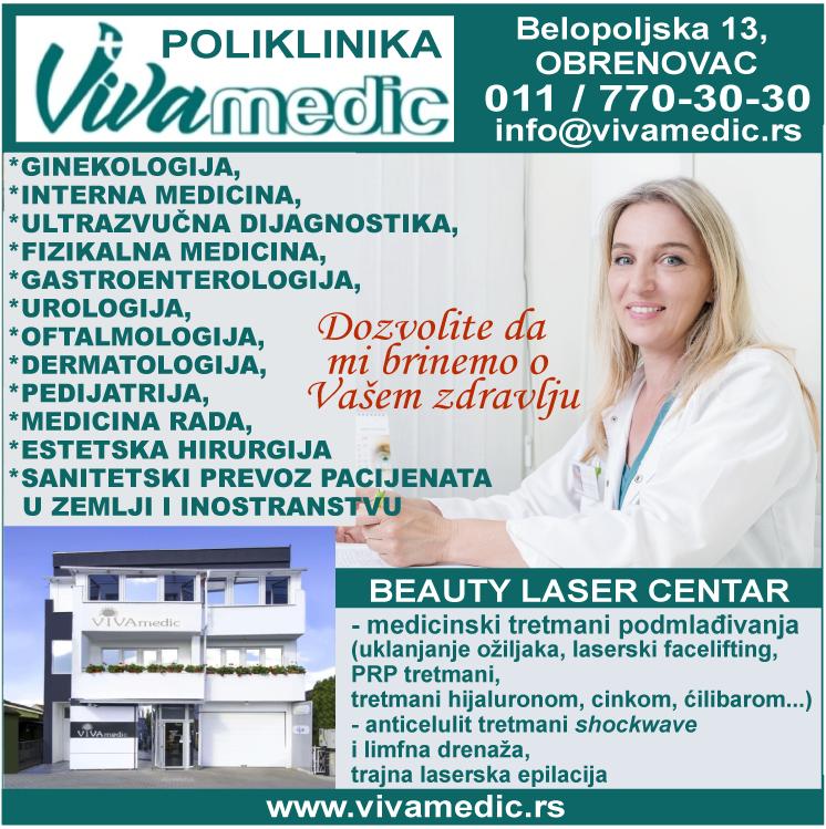 Vivamedic-poliklinika-obrenovac-ginekologijainterna-ocnilekar-prevozpacijenata-urolog-medicinarada-estetika-lasercentar-fizijatar-terapija-gastroenterolog-pedijatar-podmladjivanje-mojabaza