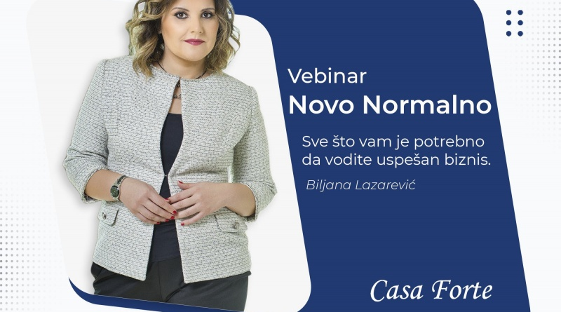 #1 casa forte vebinar nova normalno pokretanje biznisa vodjenje finansija marketing korisni savet unapredjenje poslovanja mojabaza1